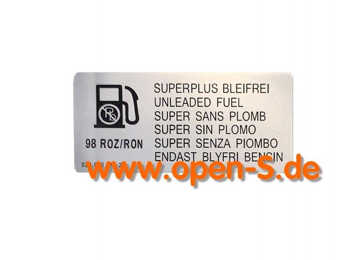 Klebeschild Kraftstoffart Super Bleifrei 95 oder 98 ROZ/RON